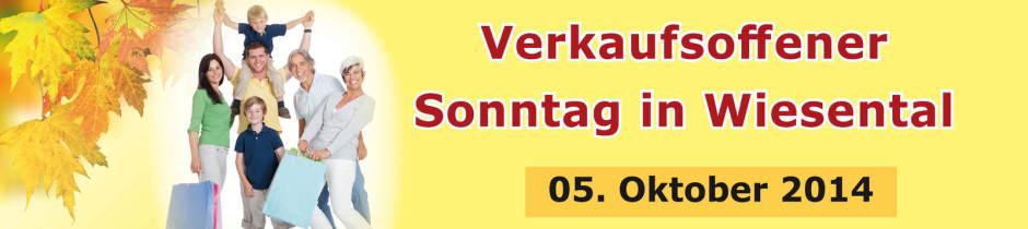 Verkaufsoffener Sonntag in Wiesental 05. Oktober 2014